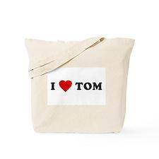 I Love [Heart] Tom Tote Bag