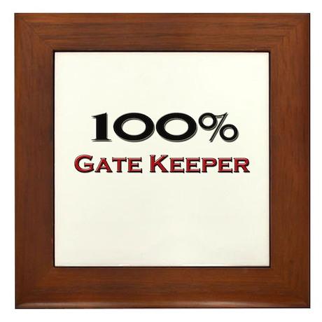 100 Percent Gate Keeper Framed Tile