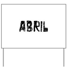 Abril Faded (Black) Yard Sign