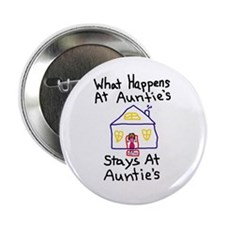 "Auntie's House 2.25"" Button"