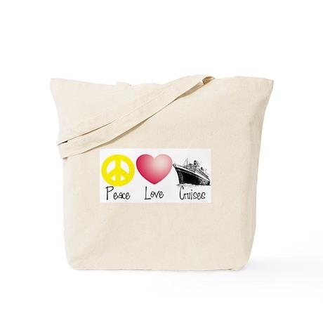 Peace, Love, Cruises Tote Bag