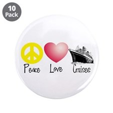 "Peace, Love, Cruises 3.5"" Button (10 pack)"