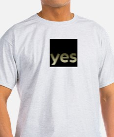 Cute Just say yes T-Shirt