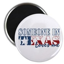 """Someone in Texas 2.25"""" Magnet (10 pack)"""