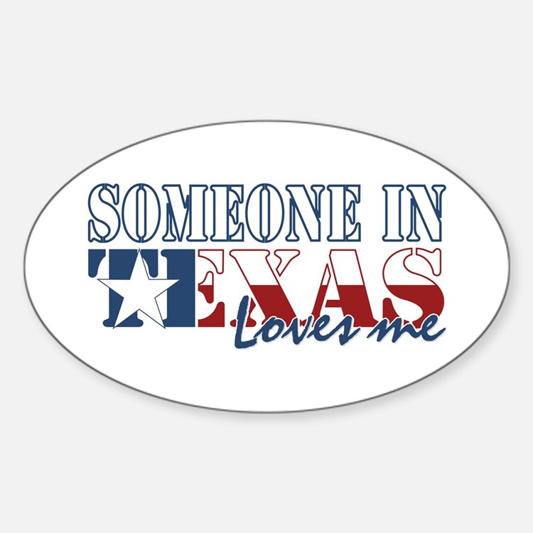 Someone in Texas Oval Decal