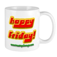 Happy Friday! Mug
