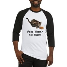 Feed Them? Fix Them! Baseball Jersey