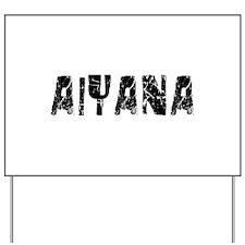 Aiyana Faded (Black) Yard Sign