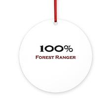 100 Percent Forest Ranger Ornament (Round)