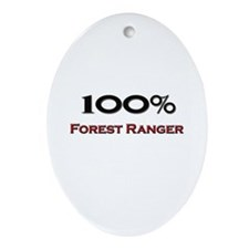 100 Percent Forest Ranger Oval Ornament