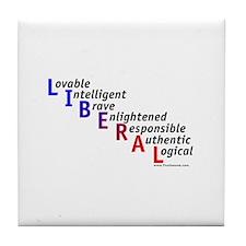 Take Back the Word Liberal Tile Coaster
