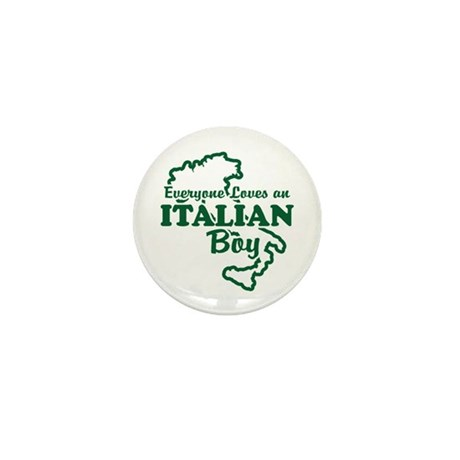 Everyone Loves an Italian Boy Mini Button