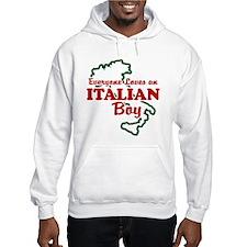 Everyone Loves an Italian Boy Hoodie