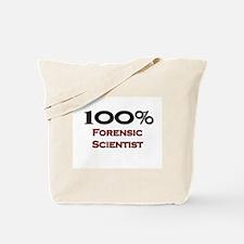 100 Percent Forensic Scientist Tote Bag