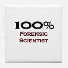 100 Percent Forensic Scientist Tile Coaster