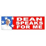Dean Speaks for Me Bumper Sticker