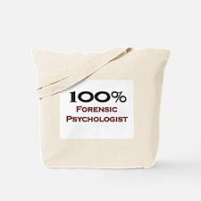 100 Percent Forensic Psychologist Tote Bag