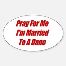 Pray For Me... Oval Decal