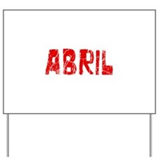 Abril Faded (Red) Yard Sign