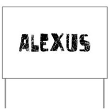 Alexus Faded (Black) Yard Sign