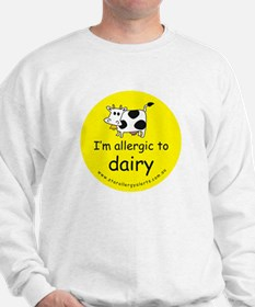 allergic to dairy Sweatshirt