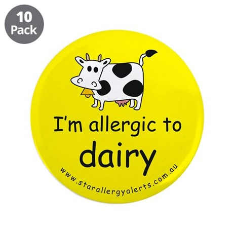 """allergic to dairy 3.5"""" Button (10 pack)"""