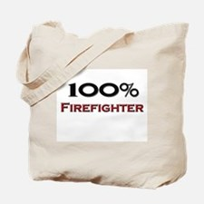 100 Percent Firefighter Tote Bag