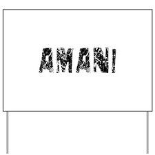 Amani Faded (Black) Yard Sign