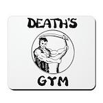 Death's Gym Mousepad