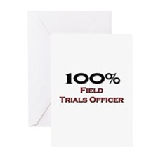 100 Percent Field Trials Officer Greeting Cards (P