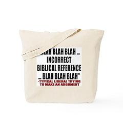 Liberal Argument Tote Bag