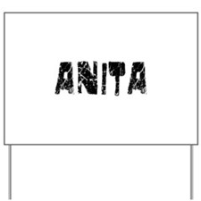 Anita Faded (Black) Yard Sign