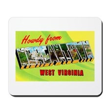 Morgantown West Virginia Greetings Mousepad