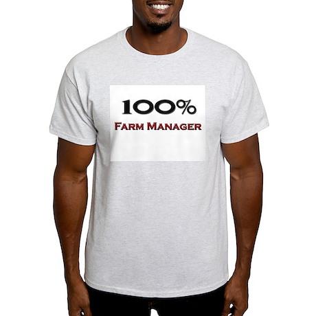 100 Percent Farm Manager Light T-Shirt