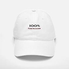 100 Percent Farm Manager Baseball Baseball Cap