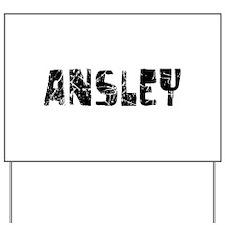 Ansley Faded (Black) Yard Sign