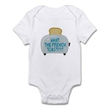 What the French, Toast?! Infant Bodysuit