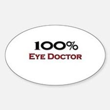 100 Percent Eye Doctor Oval Decal
