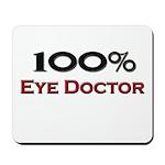 100 Percent Eye Doctor Mousepad