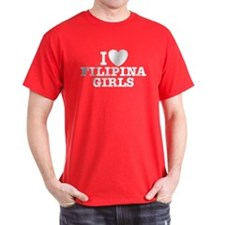 I Love Filipina Girls T-Shirt