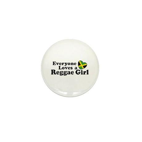 Everyone Loves a Reggae Girl Mini Button