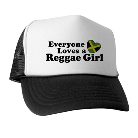 Everyone Loves a Reggae Girl Trucker Hat