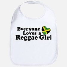 Everyone Loves a Reggae Girl Bib