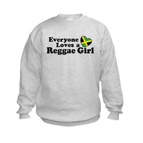 Everyone Loves a Reggae Girl Kids Sweatshirt
