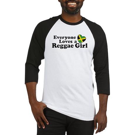 Everyone Loves a Reggae Girl Baseball Jersey