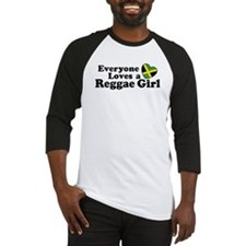 Everyone Loves a Reggae Girl Baseball Jersey