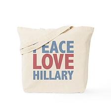 Peace Love Hillary Clinton Tote Bag