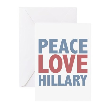 Peace Love Hillary Clinton Greeting Cards (Pk of 1