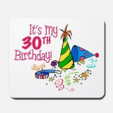 It's My 30th Birthday (Party Hats) Mousepad