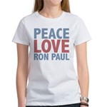 Peace Love Ron Paul Women's T-Shirt